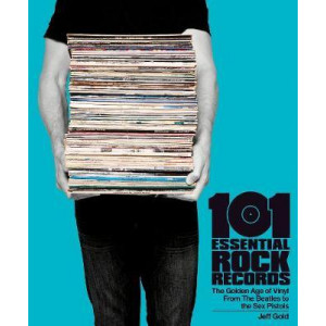 101 Essential Rock Records The Golden Age Of Vinyl