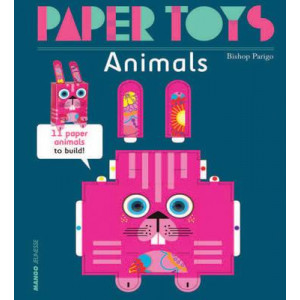 Paper Toys - Animals: 11 Paper Animals to Build