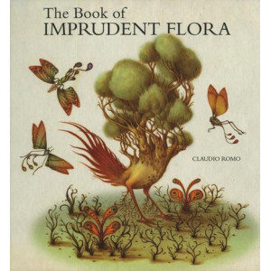 Book Of Imprudent Flora, The