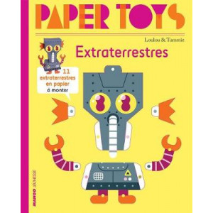 Paper Toys: Aliens - 11 Paper Aliens to Build