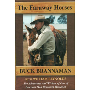 Faraway Horses, The: The Adventures and Wisdom of an American Horse Whisperer