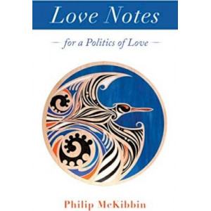 Love Notes: For a Politics of Love