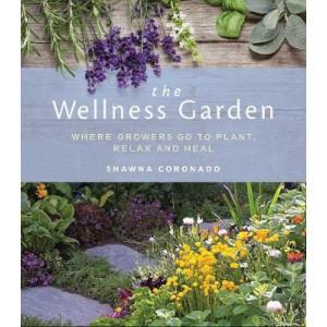 Wellness Garden: Grow, Eat, and Walk Your Way to Better Health