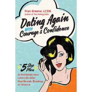 Dating Again with Courage and Confidence