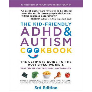 Kid-Friendly ADHD & Autism Cookbook: The Ultimate Guide to Diets that Work