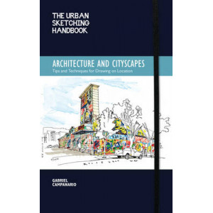 Urban Sketching Handbook: Architecture and Cityscapes: Tips and Techniques for Drawing on Location