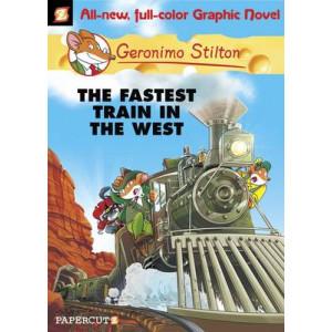 Fastest Train in the West : Geronimo Stilton #13