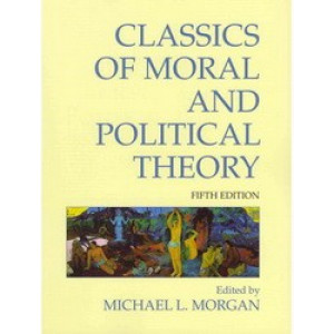 Classics of Moral & Political Philosophy Theory 5E