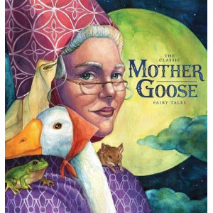 Classic Collection of Mother Goose Nursery Rhymes
