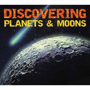 Discover Planets and Moons