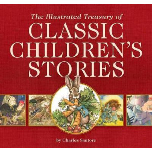 Illustrated Treasury of Classic Children's Stories, The