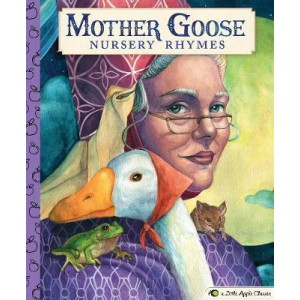 Mother Goose Nursery Rhymes: A Little Apple Classic