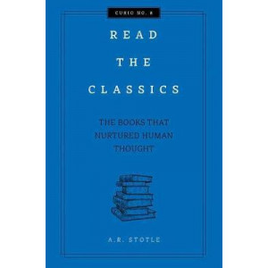 Read the Classics: The Books that Nurtured Human Thought