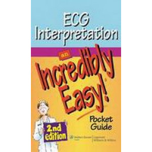 ECG Interpretation: An Incredibly Easy! Pocket Guide 2E