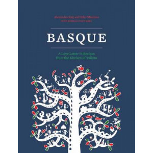 Basque Book: A Love Letter in Recipes from the Kitchen of Txikito