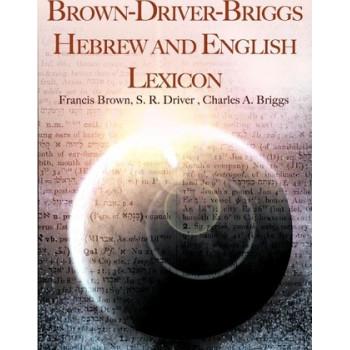 Brown-Driver-Briggs Hebrew and English Lexicon
