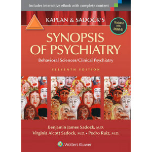 Kaplan & Sadock's Synopsis of Psychiatry : Behavioral Sciences / Clinical Psychiatry