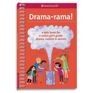 Drama-Rama!: A Quiz Book for a Smart Girl's Guide: Drama, Rumors & Secrets