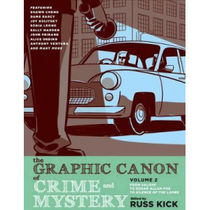 Graphic Canon Of Crime And Mystery, The Vol 2