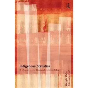 Indigenous Statistics: A Quantitative Research Methodology
