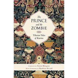 Prince and the Zombie: Tibetan Tales of Karma