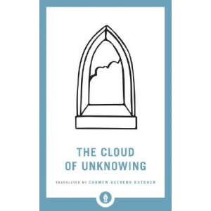 Cloud Of Unknowing: A New Translation