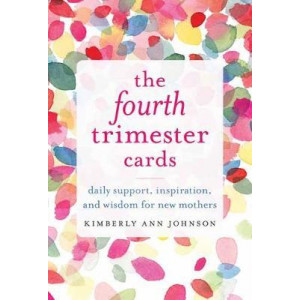 Fourth Trimester Cards, The