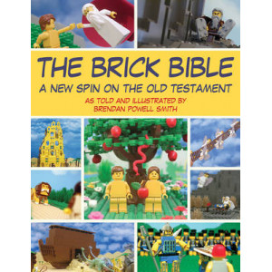 Brick Bible : New Spin on the Old Testament