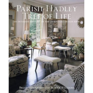 Parish-Hadley Tree of Life: An Intimate History of the Legendary Design Firm