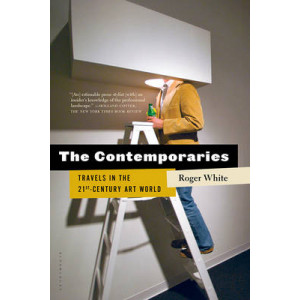 Contemporaries: Travels in the 21st-Century Art World