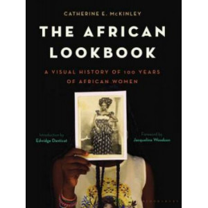African Lookbook: A Visual History of 100 Years of African Women