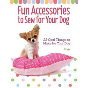 Fun Accessories to Sew for Your Dog