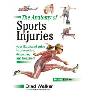 Anatomy Of Sports Injuries, Second Edition