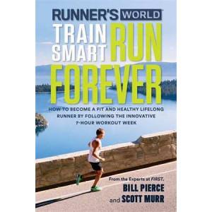 Runner's World Train Smart, Run Forever: