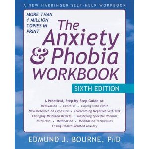 Anxiety & Phobia Workbook 6e