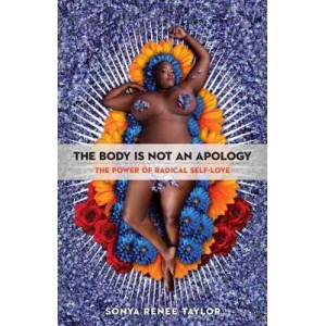 Body Is Not An Apology, The