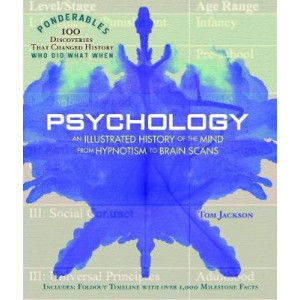 Psychology - Ponderables: An Illustrated History of the Mind from Hypnotism to Brain Scans