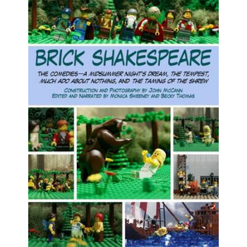 Brick Shakespeare : The Comedies--A Midsummer Night's Dream, The Tempest, Much Ado About Nothing, and The Taming of the Shrew