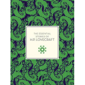 Essential Tales of H.P. Lovecraft