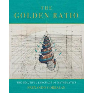Golden Ratio: The Divine Beauty of Mathematics