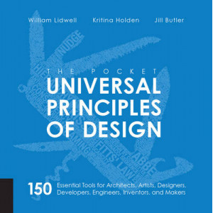 Pocket Universal Principles of Design: 150 Essential Tools for Architects, Artists, Designers, Developers, Engineers, Inventors, and Managers