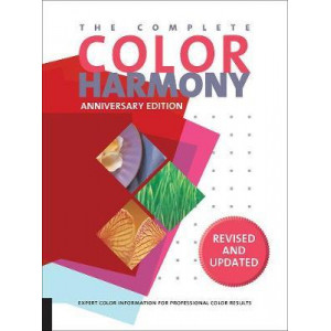 Complete Color Harmony, Pantone Edition: Expert Color Information for Professional Color Results