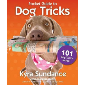 Pocket Guide to Dog Tricks: 101 Activities to Engage, Challenge, and Bond with Your Dog