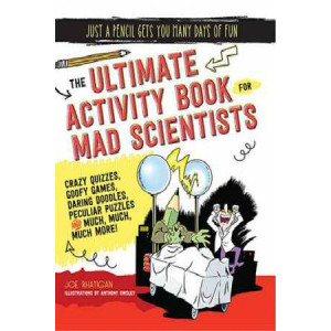Ultimate Activity Book for Mad Scientists