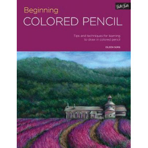 Portfolio: Beginning Colored Pencil: Tips and techniques for learning to draw in colored pencil