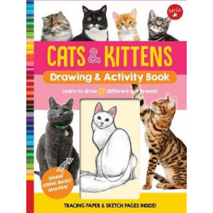 Cats & Kittens Drawing & Activity Book: Learn to Draw 17 Different Cat Breeds