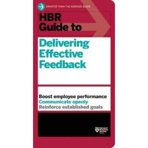 HBR Guide to Delivering Effective Feedback