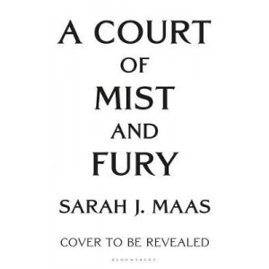 Court of Mist and Fury, A