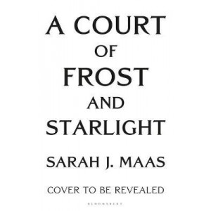 Court of Frost and Starlight, A