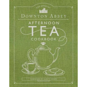 Official Downton Abbey Afternoon Tea Cookbook, The: Teatime Drinks, Scones, Savories & Sweets